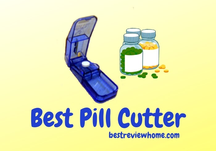 Best Pill Splitter