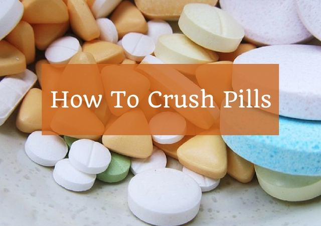 easiest way to crush pills